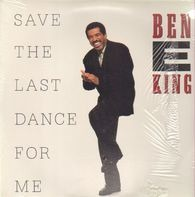 Ben E. King - Save the Last Dance for Me