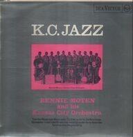 Bennie Moten and his Kansas City Orchestra - K.C. Jazz