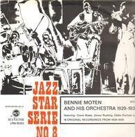 Bennie Moten And His Orchestra - Jazz Star Serie No. 8