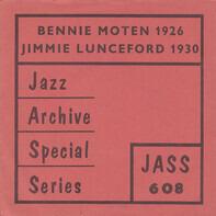 Bennie Moten / Jimmie Lunceford - Bennie Moten 1926 / Jimmie Lunceford 1930