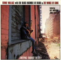 Bennie Wallace - Sweeping Through the City