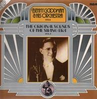 Benny Goodman And His Orchestra - The Original Sounds Of The Swing Era Vol. 1