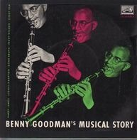 Benny Goodman and his Orchstra - Benny Goodman's musical story