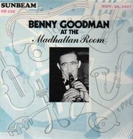 Benny Goodman - At The Madhattan Room, Nov. 20, 1937