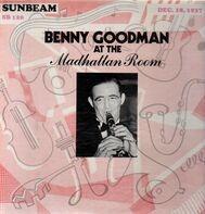 Benny Goodman - At The Madhattan Room,Dec. 18, 1937