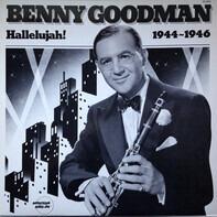 Benny Goodman - Hallelujah! 1944-1946