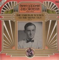 Benny Goodman & His Orchestra - The Original Sounds Of The Swing Era Vol. 6