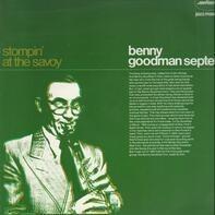 Benny Goodman Septet - Stompin' At The Savoy