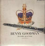 Benny Goodman - The Golden Age Of Swing