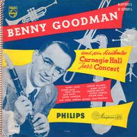 Benny Goodman - Und Sein Berühmtes Carnegie Hall Jazz Concert