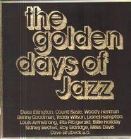 Benny Goodman, Teddy Wilson, Fats Waller a.o. - The Golden Days Of Jazz