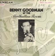 Benny Goodman - At The Madhattan Room - Oct. 23, 1937