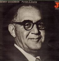 Benny Goodman - Porträt In Swing