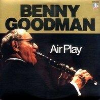 Benny Goodman - Air Play
