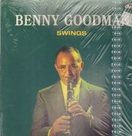 Benny Goodman - Benny Goodman Swings