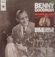 Benny Goodman - Solid Gold Instrumental Hits