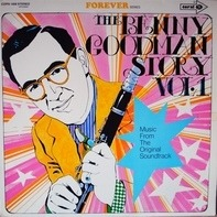 Benny Goodman - The Benny Goodman Story Vol.1