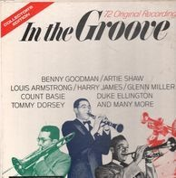Benny Goodman, Artie Shaw, Louis Armstrong,.. - In The Groove