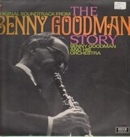 Benny Goodman and his Orchestra - The Benny Goodman Story O.S.T