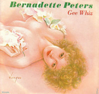 Bernadette Peters - Gee Whiz