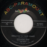 Bernadine Read - Hold On To Your Heart / Let Me Give You One Last Kiss