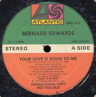 Bernard Edwards - Your Love Is Good To Me