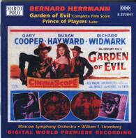 Bernard Herrmann - Garden Of Evil / Prince Of Players
