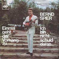 Bernd Spier - Einmal Geht Der Vorhang Zu