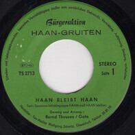 Bernd Theusen / Gate - Haan Bleibt Haan