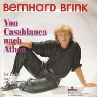 Bernhard Brink - Von Casablanca Nach Athen