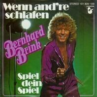 Bernhard Brink - Wenn And're Schlafen