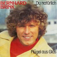 Bernhard Brink - Du Natürlich