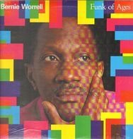 Bernie Worrell - Funk of Ages