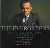 Bert Kaempfert & His Orchestra - The Evergreens