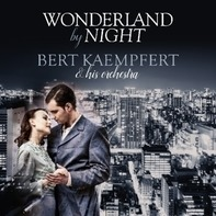 Bert Kaempfert - Wonderland by Night