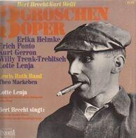 Bert Brecht, Kurt Weill, Lotte Lenya - Die Dreigroschen Oper