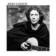 Bert Jansch - Heartbreak