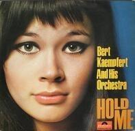 Bert Kaempfert & His Orchestra - Hold Me