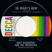 Bert Kaempfert & His Orchestra - So What's New / Hold Back The Dawn