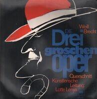Bertolt Brecht , Kurt Weill , Lotte Lenya - Die Dreigroschenoper (Querschnitt)