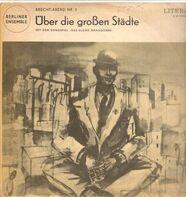 Bertolt Brecht - Brecht-Abend Nr. 2 : Über Die Grossen Städte