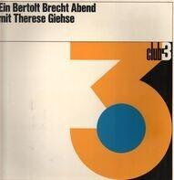 Bertolt Brecht - Ein Bertolt Brecht Abend mit Therese Giehse