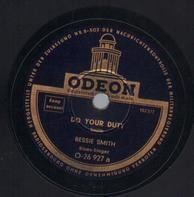 Bessie Smith - Do Your Duty / I'm Down In The Dumps