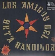 Beta Band - Los Amigos Del Beta Bandidos