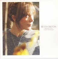 Beth Orton - Shopping Trolley / Comfort Of Strangers