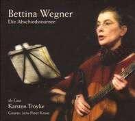 Bettina Wegner - Die Abschiedstournee