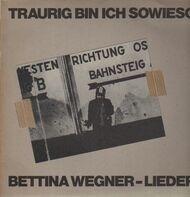 Bettina Wegner - Traurig bin ich sowieso