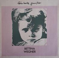 Bettina Wegner - Sie Hats Gewußt