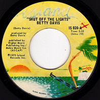 Betty Davis - Shut Off The Light / He Was A Big Freak