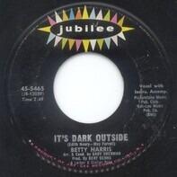 Betty Harris - It's Dark Outside / His Kiss